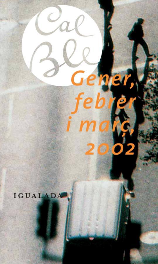 Gener, febrer i març 2002