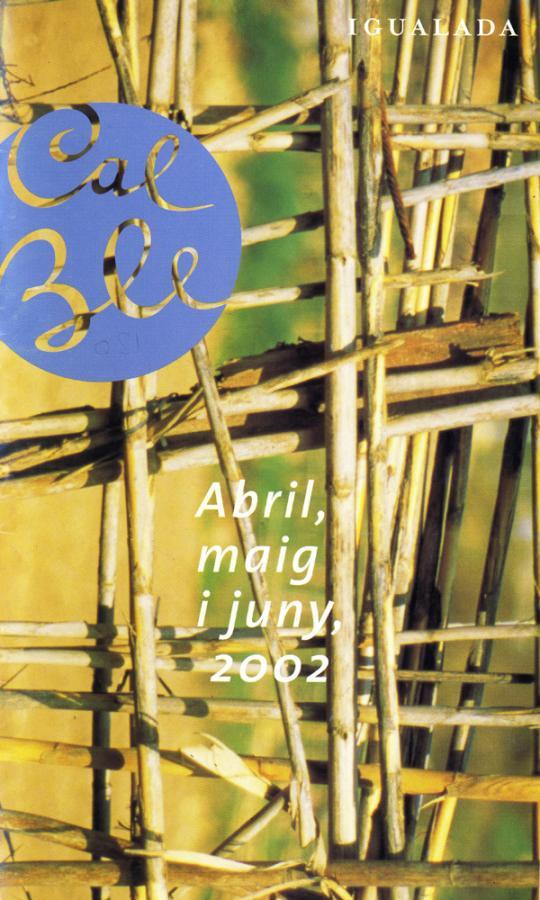 Abril, maig i juny 2002