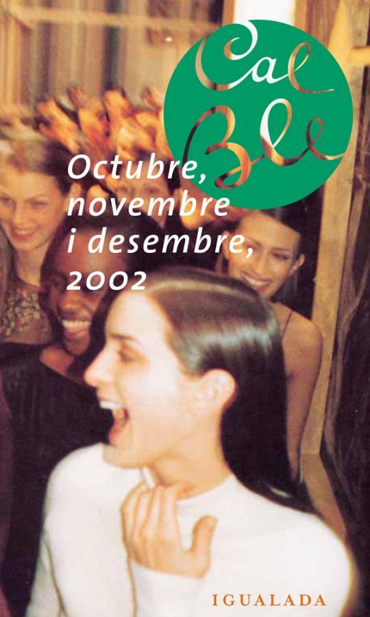 Octubre, novembre i desembre 2002